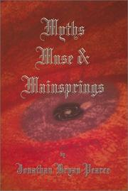 Cover of: Myths, Muse and Mainsprings