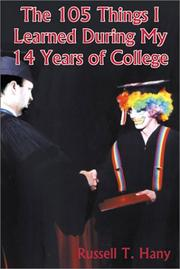 Cover of: The 105 Things I Learned During My 14 Years of College