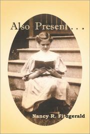 Cover of: Also Present...Stories of an American Family (Volume 1)