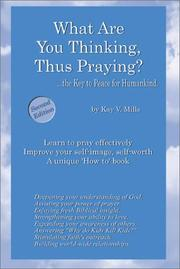 Cover of: What are You Thinking, Thus Praying