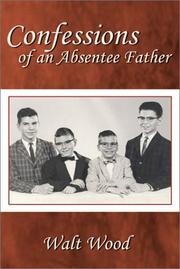 Cover of: Confessions of an Absentee Father