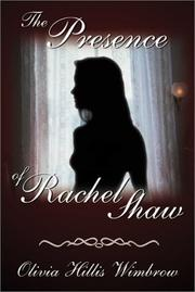 Cover of: The Presence of Rachel Shaw