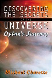 Cover of: Discovering the Secrets of the Universe-Dylan's Journey