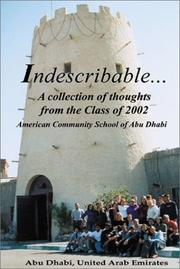 Cover of: Indescribable-A collection of Thoughts from the Class of 2002