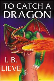 Cover of: To Catch A Dragon