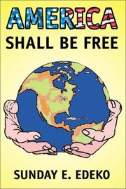 Cover of: America Shall Be Free