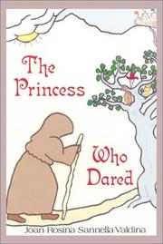 Cover of: The Princess Who Dared