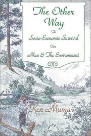 Cover of: The Other Way to Socio-Economic Survival for Man & Enviroment