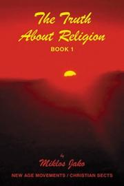 Cover of: The Truth About Religion