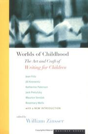 Cover of: Worlds of Childhood: The Art and Craft of Writing for Children