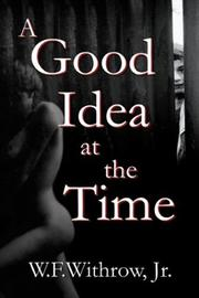 Cover of: A Good Idea At the Time