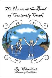 Cover of: The House at the Bend of Contently Creek