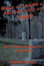 Cover of: Ghosts and Legends of Southeastern Ohio and Beyond
