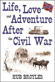 Cover of: Life, Love and Adventure After the Civil War