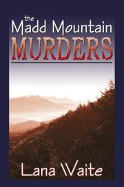 Cover of: The Madd Mountain Murders