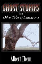 Cover of: Ghost Stories and Other Tales of Lansdowne