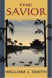Cover of: The Savior | William J. Smith