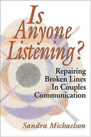 Cover of: Is Anyone Listening? Repairing Broken Line of Couples Communication