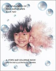 Cover of: The Adventures of Maya and Grampa (Book Two)