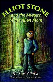 Cover of: Elliot Stone and the Mystery of the Alien Mom