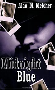 Cover of: Midnight Blue | Alan M. Melcher