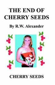 Cover of: The End of Cherry Seeds