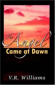 Cover of: The Angel Came at Dawn