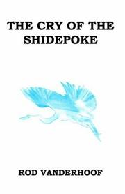 Cover of: The Cry of the Shidepoke