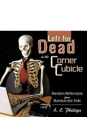 Cover of: Left for Dead in the Corner Cubicle