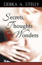 Cover of: Secrets, Thoughts and Wonders
