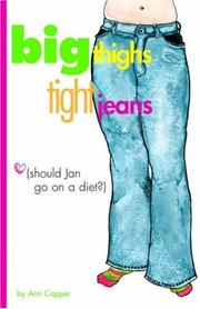 Cover of: Big Thighs, Tight Jeans (Should Jan Go on a Diet?)