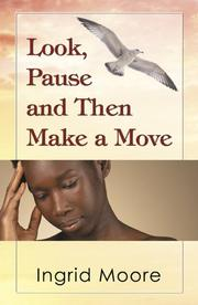 Cover of: Look Pause Then Make a Move