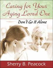 Cover of: Caring for Your Aging Loved One