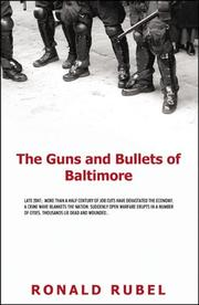 Cover of: The Guns And Bullets of Baltimore