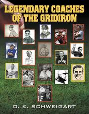 Cover of: Legendary Coaches of the Gridiron