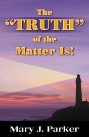 "Cover of: The ""Truth"" of the Matter Is!"