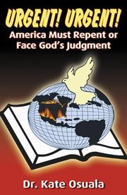 Cover of: Urgent! Urgent! America Must Repent or Face God