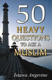 Cover of: 50 Heavy Questions to Ask a Muslim