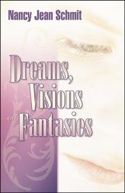 Cover of: Dreams, Visions and Fantasies