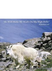 Cover of: He Will Make Me Walk On My High Hills: Habakkuk 3:19