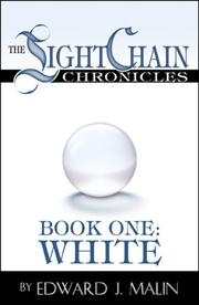 Cover of: The Lightchain Chronicles White