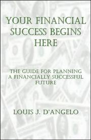 Cover of: Your Financial Success Begins Here