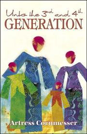 Cover of: Unto the 3rd and 4th Generation