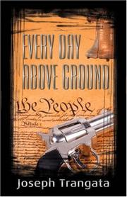 Cover of: Every Day Above Ground