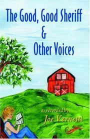 Cover of: The Good, Good Sheriff & Other Voices