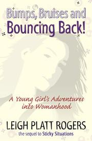 Cover of: Bumps, Bruises and Bouncing Back