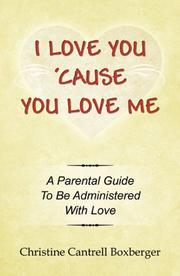 Cover of: I Love You 'Cause You Love Me