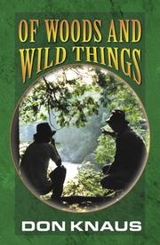 Cover of: Of Woods and Wild Things