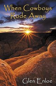 Cover of: When Cowboys Rode Away