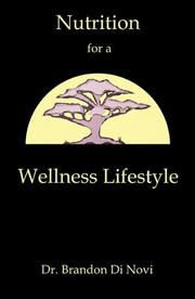 Cover of: Nutrition for a Wellness Lifestyle